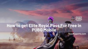 9 Ways To Get PUBG Royal Pass For Free