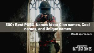Best PUBG Names - Clan Names, Cool Names, and Funny Names [300+]