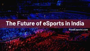 The Future of eSports in India