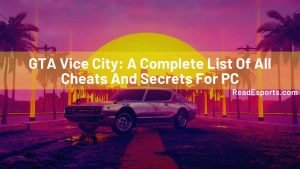 GTA Vice City: A Complete List Of All Cheats And Secrets For PC