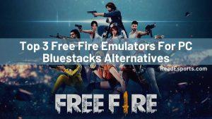 Top 3 Free Fire Emulators For PC: Bluestacks Alternatives