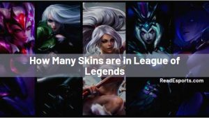 How Many Skins are in LoL?