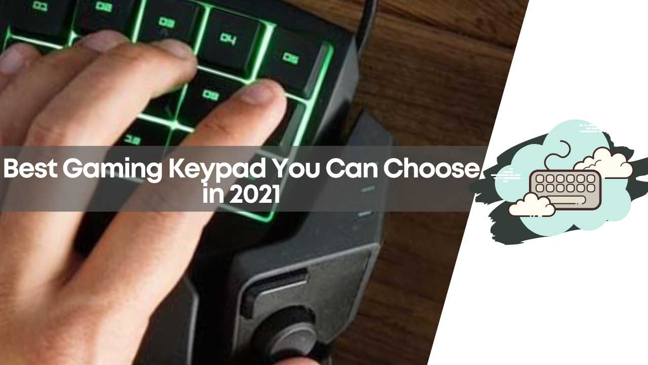 best gaming keypads, gaming keypad, gaming keypads, gaming keypads for pc, mechanical keypads, one handed gaming keyboard, pc gaming keypad, wireless gaming keypad